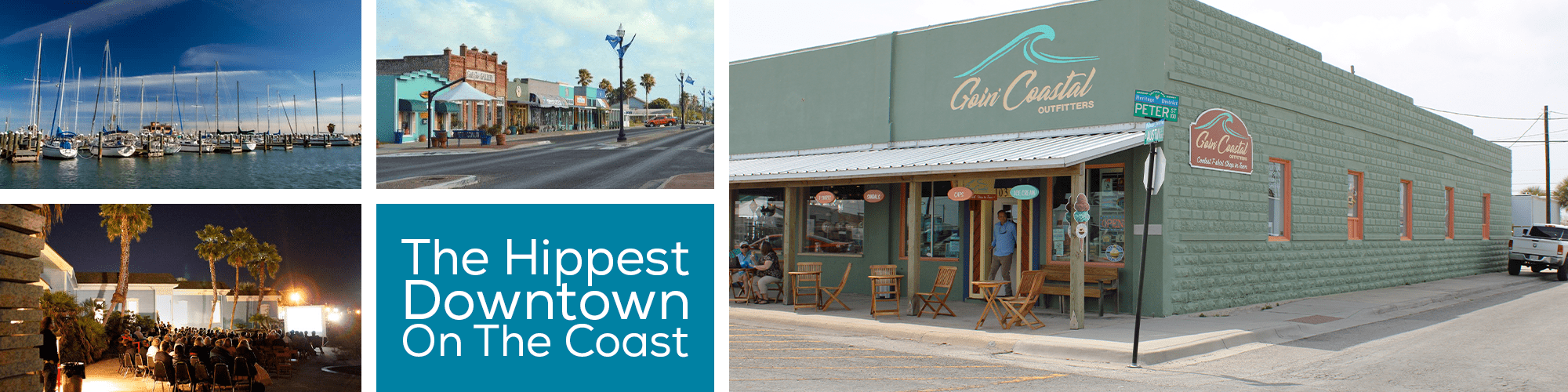 THE HIPPEST DOWNTOWN ON THE COAST!